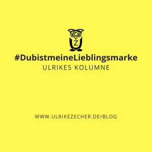 Lieblingsmarke-Kolumne-Ulrike-Zecher
